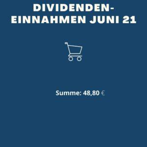 Dividenden-Einnahmen Juni 21