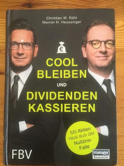 Finanzbücher: Cool bleiben und Dividenden kassieren