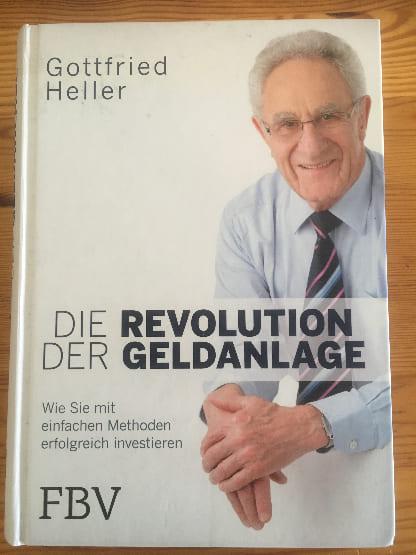 Finanzbücher: Die Revolution der Geldanlage von Gottfried Heller